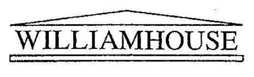 WILLIAMHOUSE