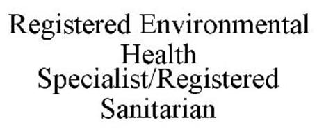 REGISTERED ENVIRONMENTAL HEALTH SPECIALIST/REGISTERED SANITARIAN