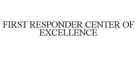 FIRST RESPONDER CENTER OF EXCELLENCE