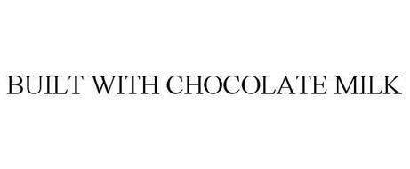 BUILT WITH CHOCOLATE MILK