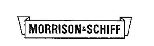 MORRISON & SCHIFF