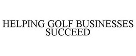 HELPING GOLF BUSINESSES SUCCEED