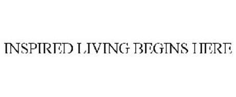 INSPIRED LIVING BEGINS HERE