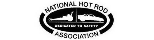 NATIONAL HOT ROD ASSOCIATION DEDICATED TO SAFETY