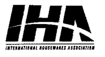IHA INTERNATIONAL HOUSEWARES ASSOCIATION