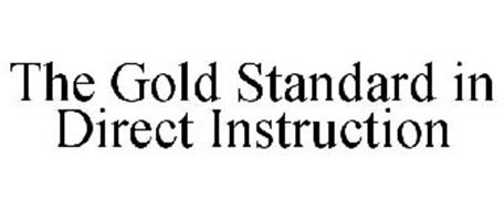 THE GOLD STANDARD IN DIRECT INSTRUCTION