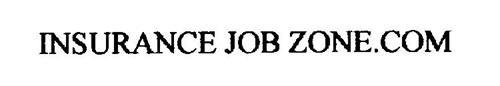 INSURANCE JOB ZONE.COM