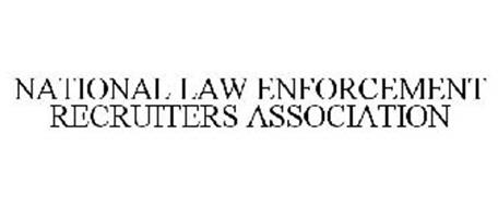 NATIONAL LAW ENFORCEMENT RECRUITERS ASSOCIATION