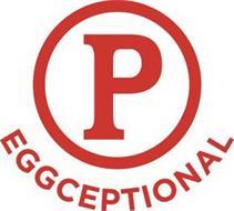 P EGGCEPTIONAL