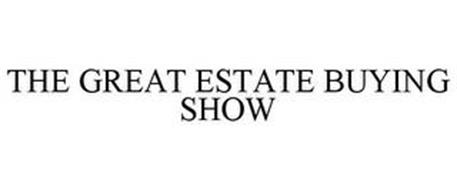 THE GREAT ESTATE BUYING SHOW