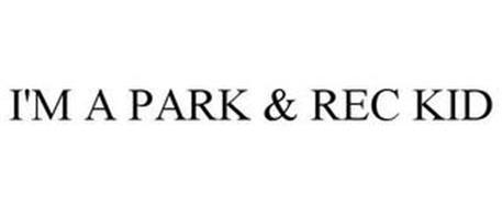 I'M A PARK & REC KID
