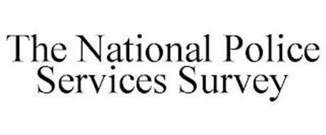 THE NATIONAL POLICE SERVICES SURVEY