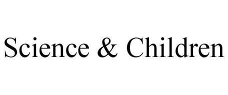 SCIENCE & CHILDREN