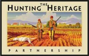 THE HUNTING HERITAGE PARTNERSHIP