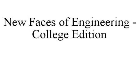 NEW FACES OF ENGINEERING - COLLEGE EDITION