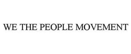 WE THE PEOPLE MOVEMENT