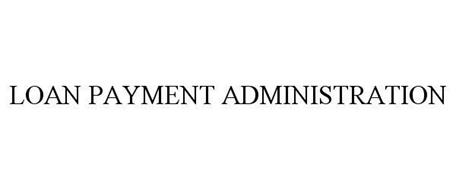 LOAN PAYMENT ADMINISTRATION