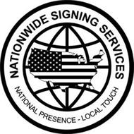 NATIONWIDE SIGNING SERVICES NATIONAL PRESENCE LOCAL TOUCH