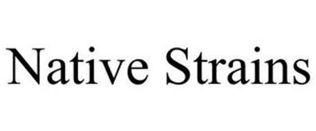 NATIVE STRAINS
