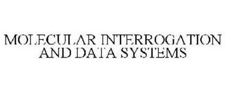 MOLECULAR INTERROGATION AND DATA SYSTEMS