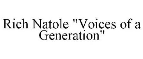 "RICH NATOLE ""VOICES OF A GENERATION"""