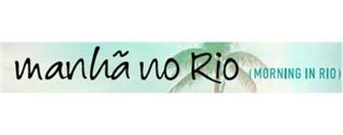 MANHÃ NO RIO (MORNING IN RIO)
