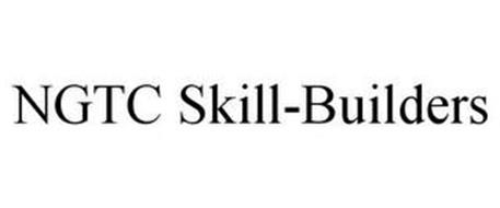 NGTC SKILL-BUILDERS
