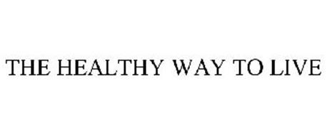 THE HEALTHY WAY TO LIVE