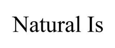 NATURAL IS