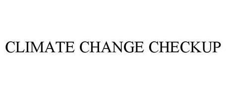 CLIMATE CHANGE CHECKUP