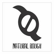 NATURAL ROUGH