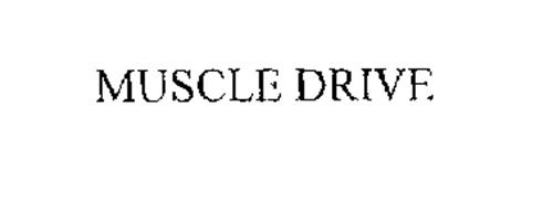 MUSCLE DRIVE