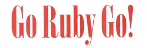 GO RUBY GO!