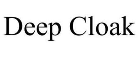 DEEP CLOAK