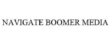 NAVIGATE BOOMER MEDIA