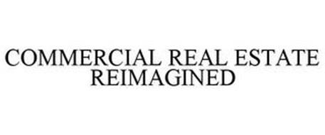 COMMERCIAL REAL ESTATE REIMAGINED