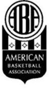 ABA AMERICAN BASKETBALL ASSOCIATION