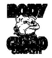 BODY GUARD COMPLETE