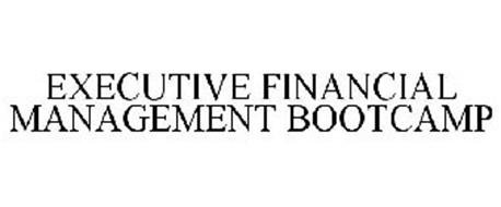 EXECUTIVE FINANCIAL MANAGEMENT BOOTCAMP