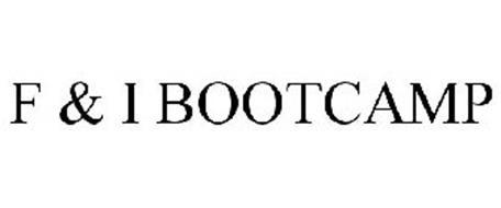 F & I BOOTCAMP