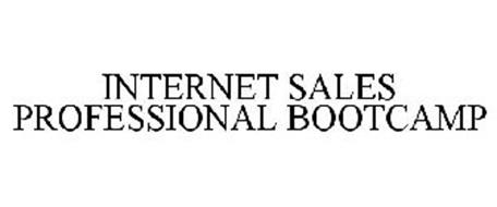INTERNET SALES PROFESSIONAL BOOTCAMP