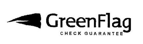GREENFLAG CHECK GUARANTEE