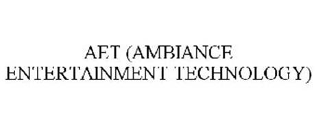 AET (AMBIANCE ENTERTAINMENT TECHNOLOGY)
