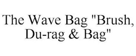 """THE WAVE BAG """"BRUSH, DU-RAG & BAG"""""""