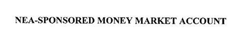 NEA-SPONSORED MONEY MARKET ACCOUNT