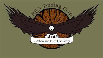 NEA TRADING CORP. KITCHEN AND BATH CABINETRY