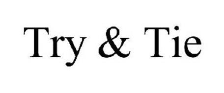 TRY & TIE