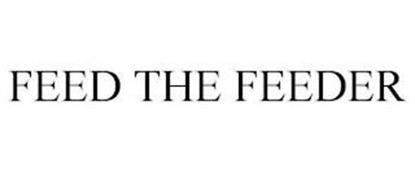 FEED THE FEEDER