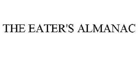 THE EATER'S ALMANAC