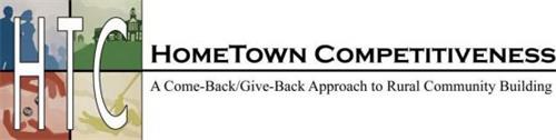 HTC HOMETOWN COMPETITIVENESS A COME-BACK/GIVE-BACK APPROACH TO RURAL COMMUNITY BUILDING
